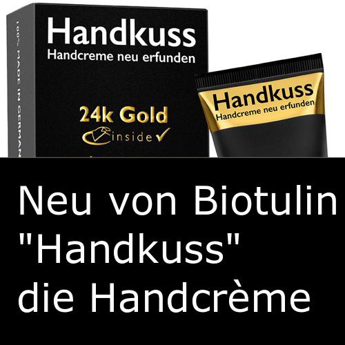 Biotulin Handkuss. Handcrème neu erfunden!