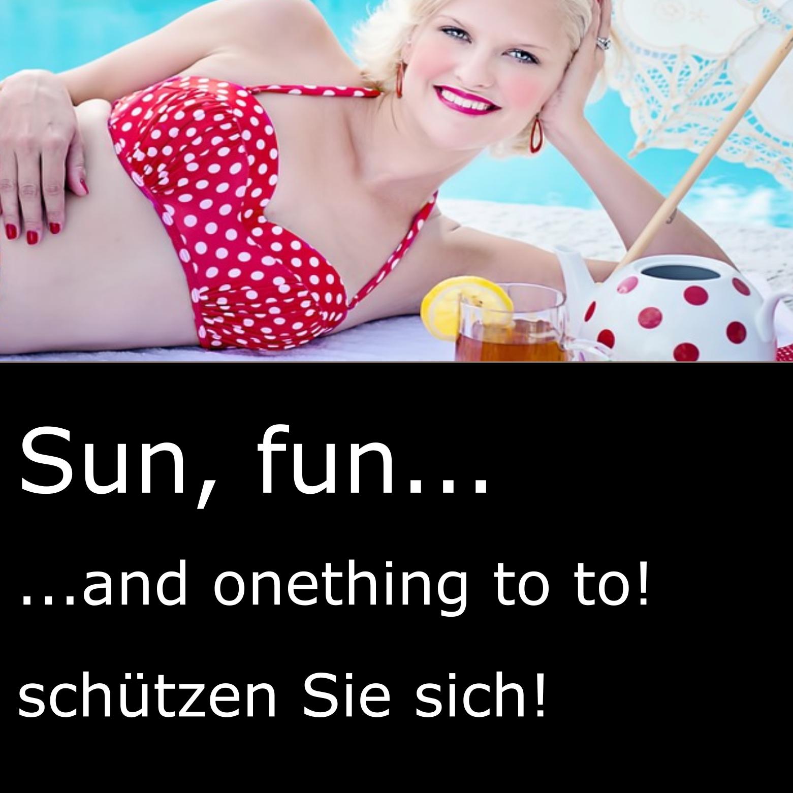 Sun, fun & onething to do!